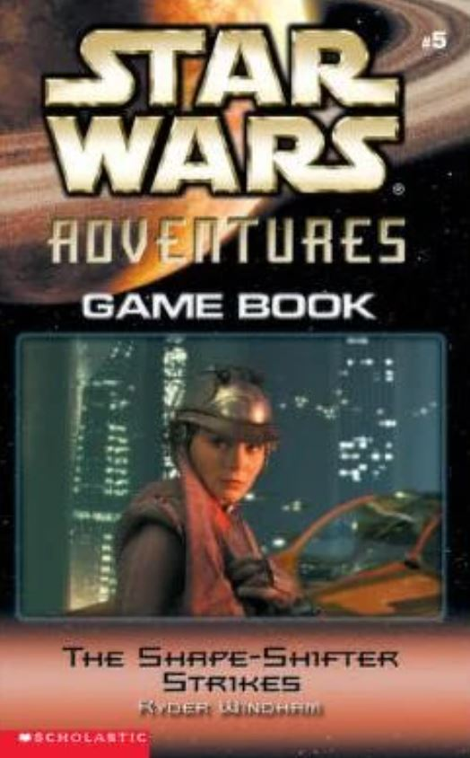 Star Wars Adventures Game Book: The Shape-Shifter Strikes