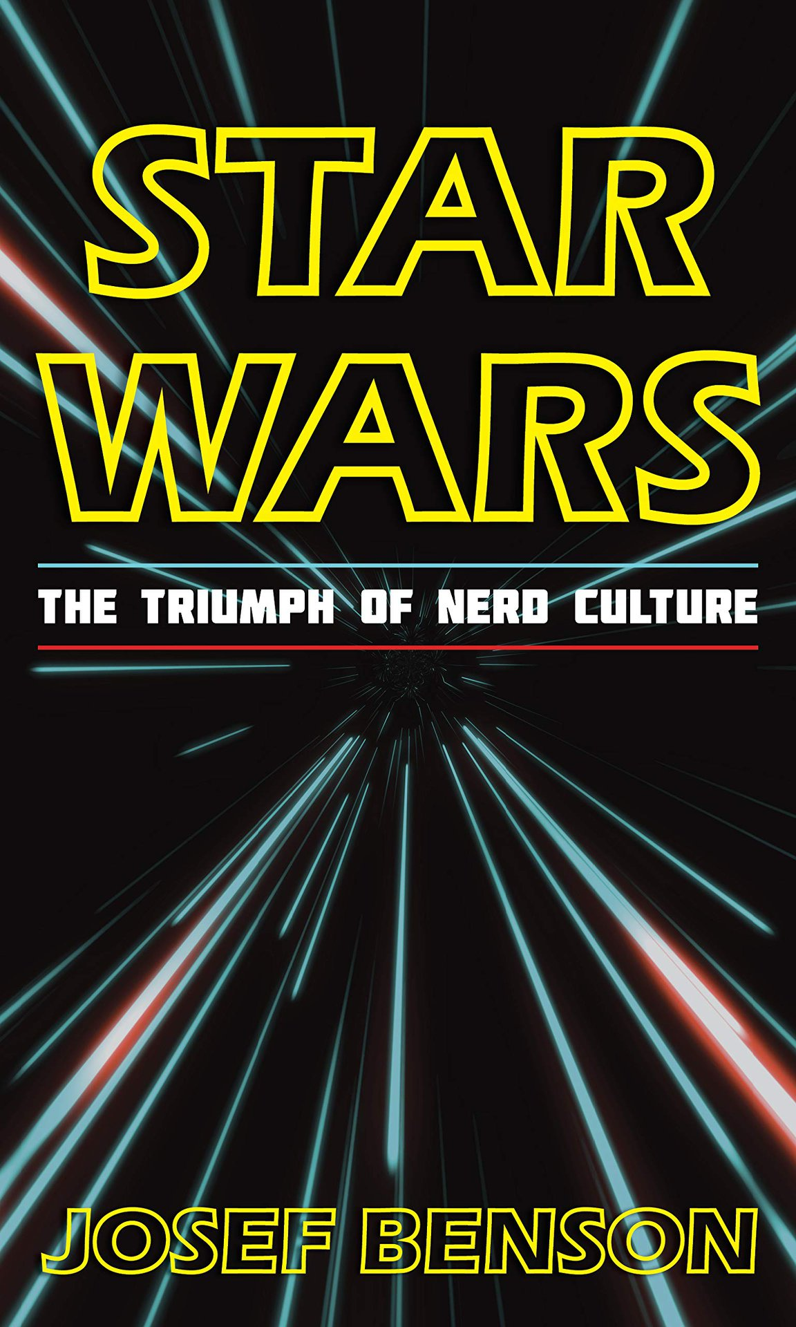Star Wars: The Triumph of Nerd Culture