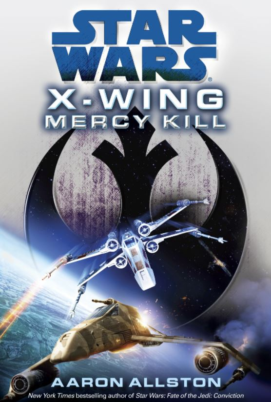 Star Wars X-Wing: Mercy Kill