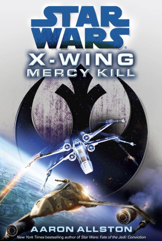 Star Wars X-Wing: Mercy Kill
