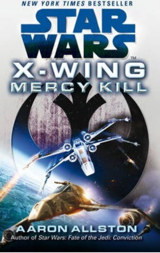 Star Wars X-Wing: Mercy Kill (paperback)