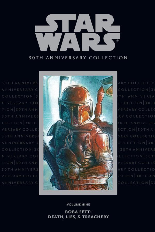 Star Wars 30th Anniversary Collection Volume 9: Boba Fett - Death Lies and Treachery