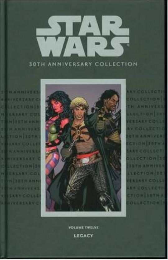 Star Wars 30th Anniversary Collection Volume 12: Legacy