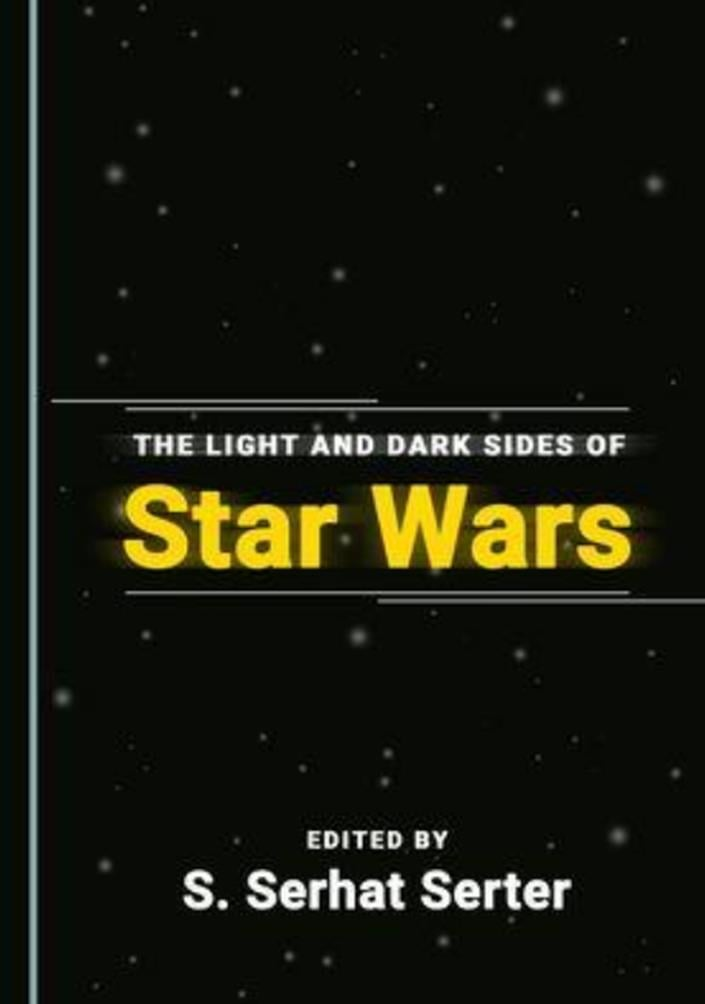 The Struggle Between the Light and Dark Sides: The Ideology of Star Wars