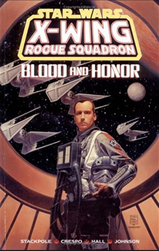 Star Wars X-Wing Rogue Squadron: Blood and Honor
