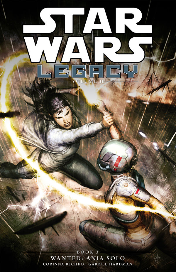Star Wars Legacy Volume II: Wanted - Ania Solo