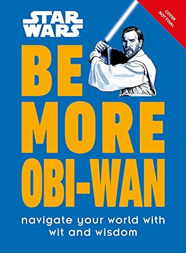 Star Wars: Be More Obi-Wan