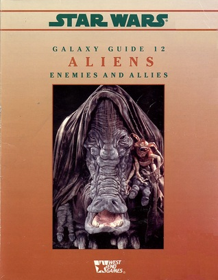 Star Wars Galaxy Guide 12: Aliens - Enemies and Allies