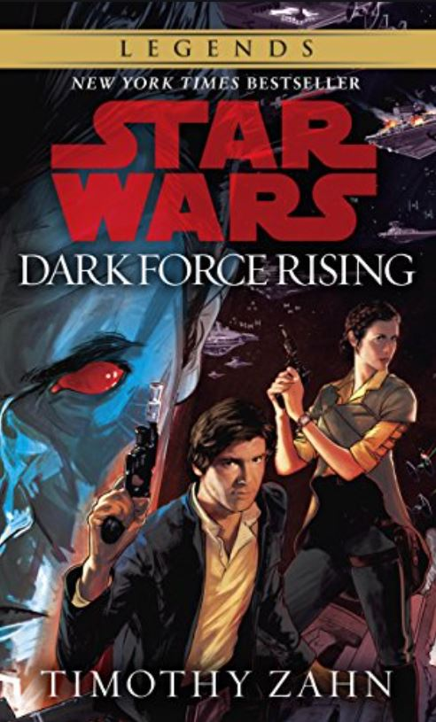 Star Wars: Dark Force Rising (Legends paperback reprint)