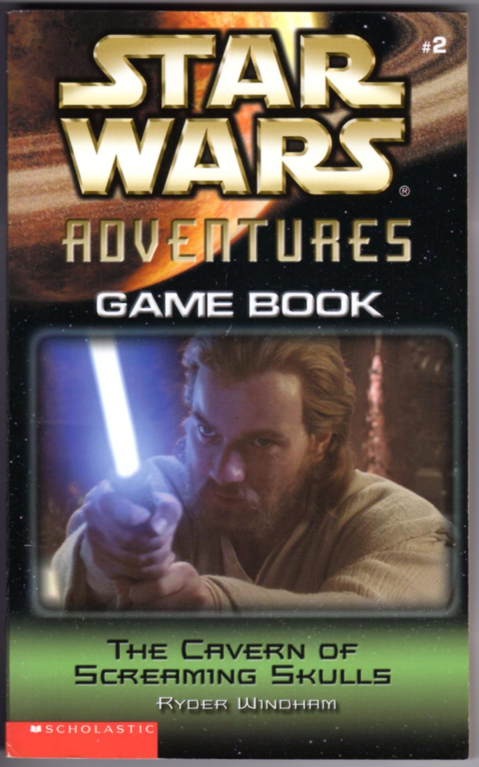 Star Wars Adventures Game Book: The Cavern of the Screaming Skulls