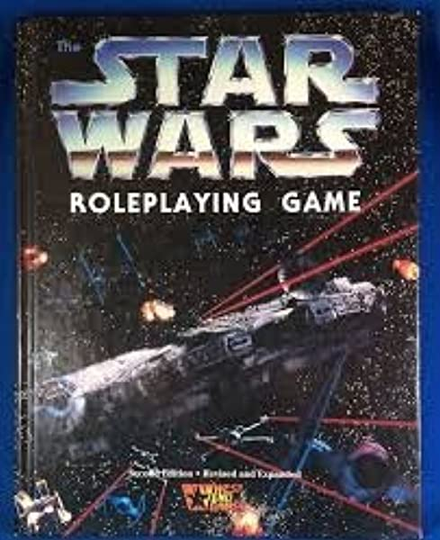 The Star Wars Roleplaying Game, Second Edition Revised and Expanded