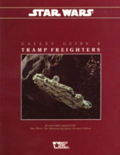 Star Wars Galaxy Guide 6: Tramp Frieghters Second Edition