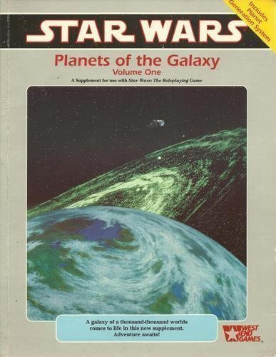 Planets of the Galaxy, Volume One: A Star Wars Supplement