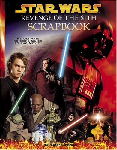 Star Wars: Revenge of the Sith Scrapbook