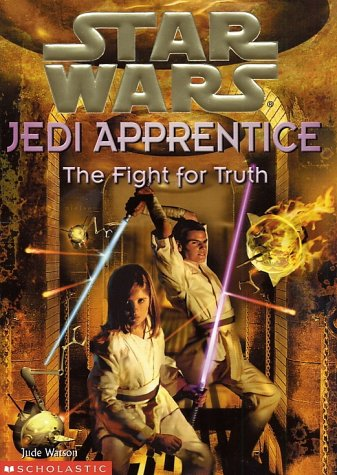 Star Wars Jedi Apprentice: The Fight for Truth