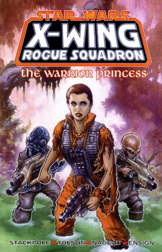 Star Wars X-Wing Rogue Squadron: The Warrior Princess