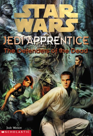 Star Wars Jedi Apprentice: The Defenders of the Dead