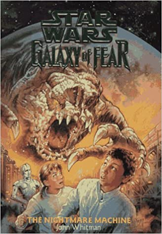 Star Wars Galaxy of Fear: The Nightmare Machine