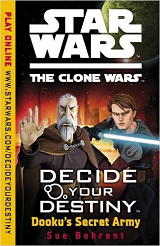 Star Wars Decide Your Destiny: Dooku's Secret Army