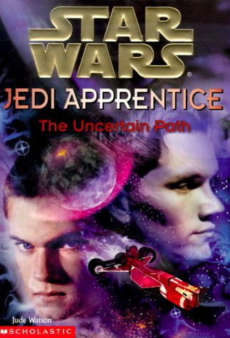 Star Wars Jedi Apprentice: The Uncertain Path