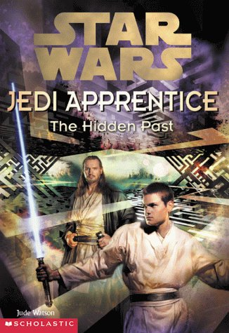 Star Wars Jedi Apprentice: The Hidden Past