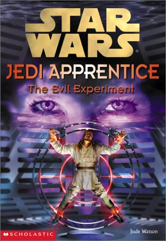 Star Wars Jedi Apprentice: The Evil Experiment