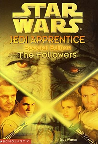 Star Wars Jedi Apprentice Special Edition: The Followers
