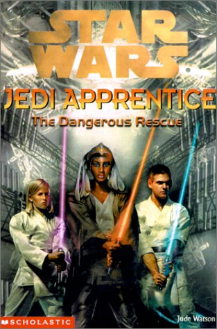 Star Wars Jedi Apprentice: The Dangerous Rescue