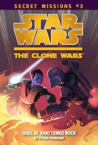 Star Wars Secret Missions: Duel at Shattered Rock