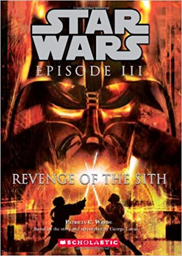 Star Wars Episode III: Revenge of the Sith (Young Reader Novelization)