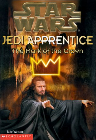 Star Wars Jedi Apprentice: The Mark of the Crown