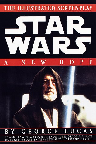 Star Wars A New Hope: The Illustrated Screenplay
