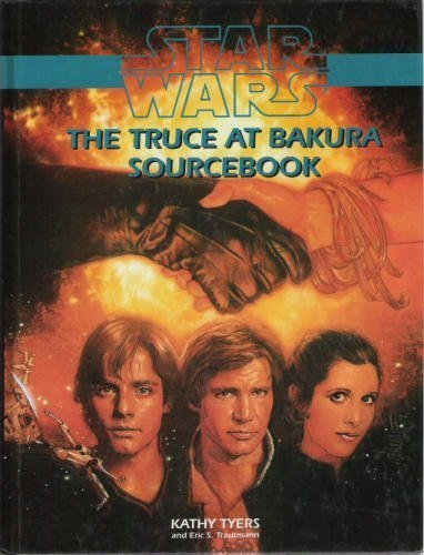 Star Wars The Truce at Bakura Sourcebook