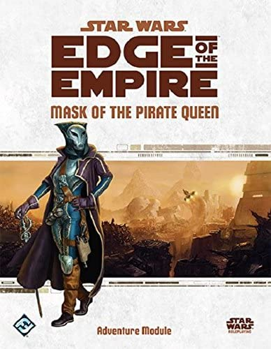 Star Wars Edge of the Empire: Mask of the Pirate Queen