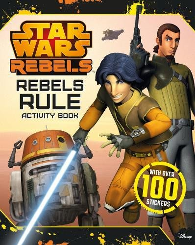 Star Wars Rebels: Rebels Rule Activty Book