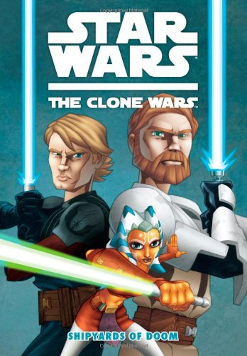 Star Wars The Clone Wars: Shipyards of Doom