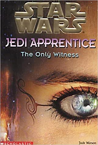 Star Wars Jedi Apprentice: The Only Witness