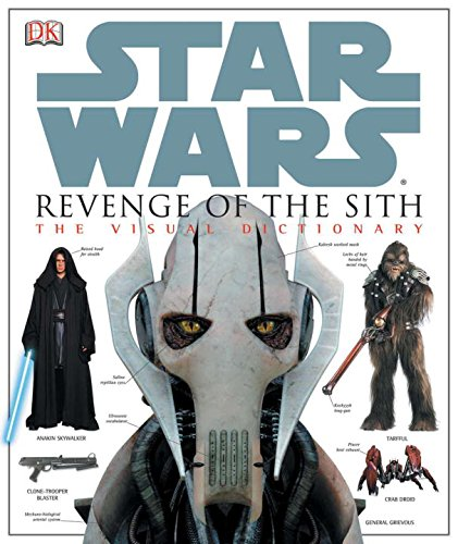 Star Wars Episode III: Revenge of the Sith Visual Dictionary