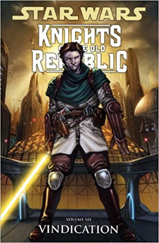 Star Wars Knights of the Old Republic: Volume 6 - Vindication