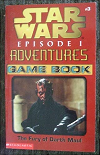 Star Wars Episode I Adventures Game Book: The Fury of Darth Maul