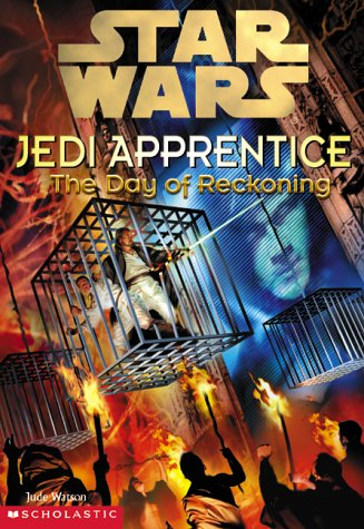 Star Wars Jedi Apprentice: The Day of Reckoning