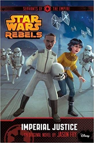 Star Wars Rebels: Servants of the Empire - Imperial Justice