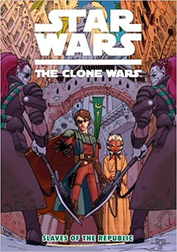 Star Wars The Clone Wars: Slaves of the Republic (Comic)