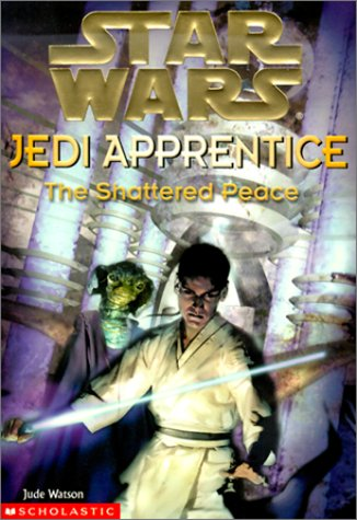 Star Wars Jedi Apprentice: The Shattered Peace