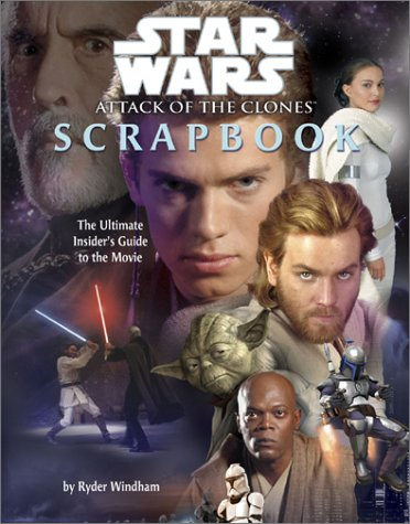 Star Wars: Attack of the Clones Scrapbook