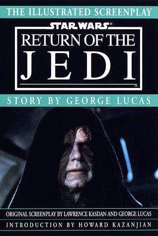 Star Wars Return of the Jedi: The Illustrated Screenplay
