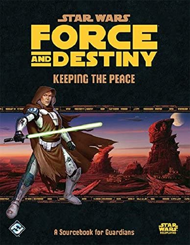 Star Wars Force and Destiny: Keeping the Peace