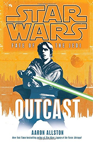 Star Wars Fate of the Jedi: Outcast