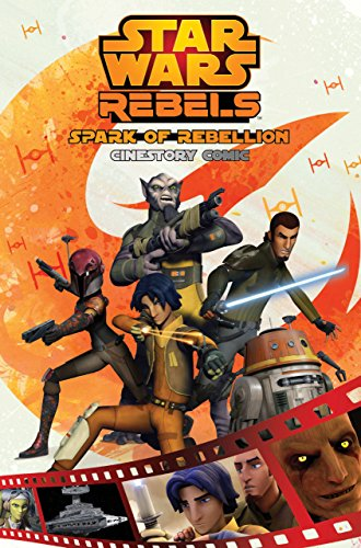 Star Wars Rebels: Spark of Rebellion Cinestory Comic