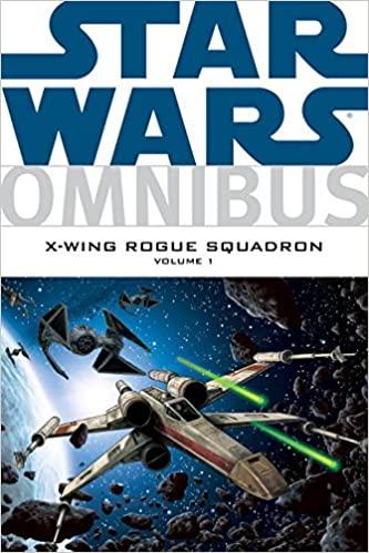 Star Wars Omnibus: X-Wing Rogue Squadron Volume 1